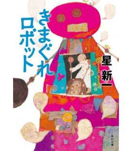 Kimagure Robotto (The Whimsical Robot) - Storie in giapponese scritte da Shinichi Hoshi