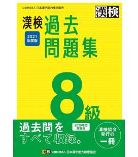 Simulazioni d'esame Kanken Livello 8 - Edizione del 2021 di The Japan Kanji Aptitude Testing Foundation
