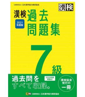 Simulazioni d'esame Kanken Livello 7 - Edizione del 2021 di The Japan Kanji Aptitude Testing Foundation