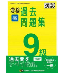 Simulazioni d'esame Kanken Livello 9 - Edizione del 2021 di The Japan Kanji Aptitude Testing Foundation