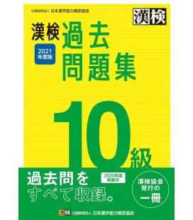 Simulazioni d'esame Kanken Livello 10 - Edizione del 2021 di The Japan Kanji Aptitude Testing Foundation