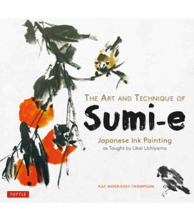 The Art and Technique of Sumi-e - Japanese Ink Painting