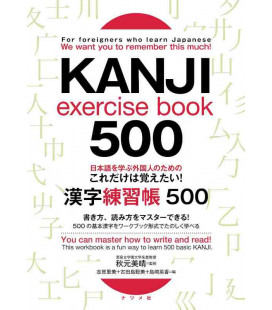 Kanji exercise book 500 - For foreigners who learn Japanese - You can master how to write and read!