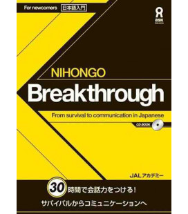 Nihongo Breakthrough - From survival to communication in Japanese (CD Incluso)