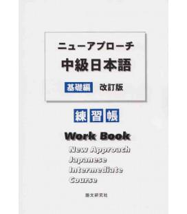 New Approach Japanese Intermediate Course - Workbook