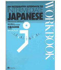 An Integrated Approach to Intermediate Japanese Workbook (Edizione Aggiornata)