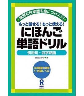 Nihongo Tango Drills, Kanyoku & 4 Ji Jukugo (Proverbi e Modi di dire)
