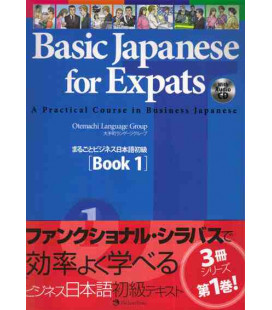 Basic Japanese for Expats 1- A Practical Course in Business Japanese (CD incluso)