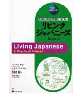 Living Japanese (Book 2)- A Practical Course (CD incluso)